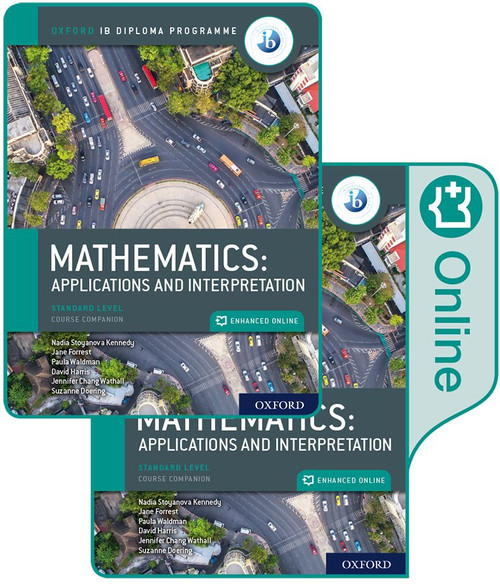 Oxford IB Diploma Programme: IB Mathematics: applications and interpretation