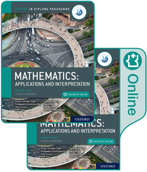 Oxford IB Diploma Programme: IB Mathematics: applications and interpretation-Higher Level