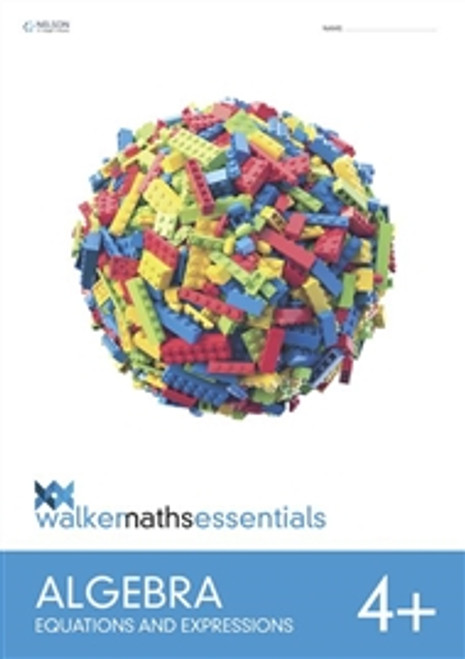 Walker Maths Essentials Algebra 4+ Equations and Expressions