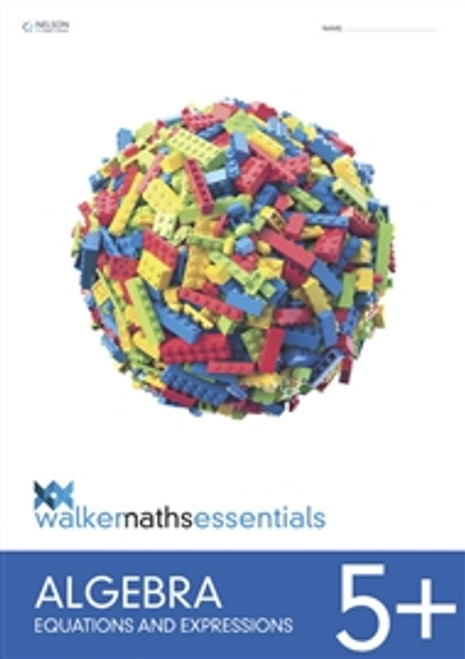 Walker Maths Algebra Level 5+ Equations and Expressions