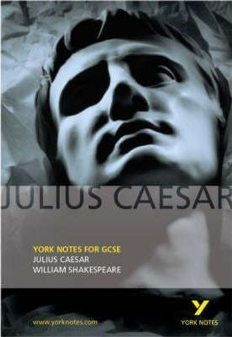 Julius Caesar: York Notes for GCSE  4.5 (6 ratings by Goodreads)