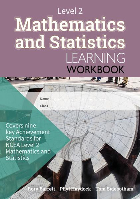 Level 2 Mathematics and Statistics Learning Workbook