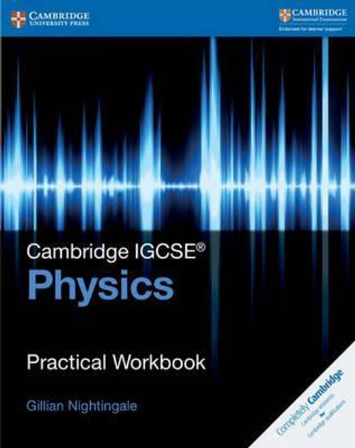Cambridge IGCSE (R) Physics Practical Workbook