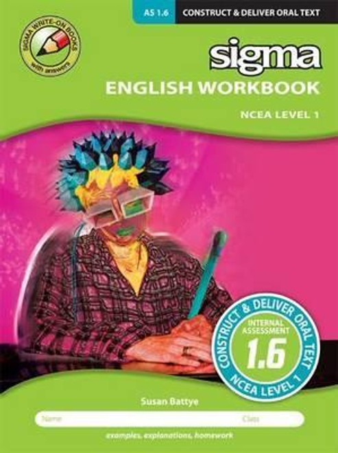 English Workbook NCEA Level 1: As 1.6 Construct and Deliver an Oral Text
