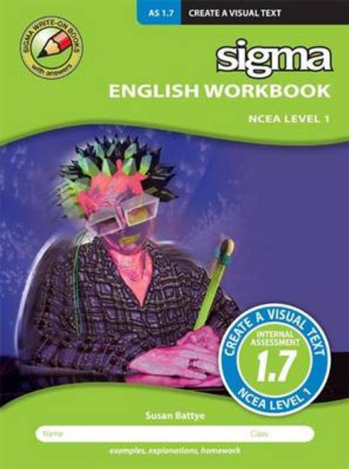 English Workbook NCEA Level 1: As 1.7 Create a Visual Texts