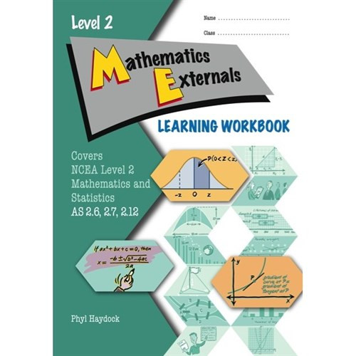 ESA Level 2 Mathematics Externals 2.6, 2.7 & 2.12 Learning Workbook