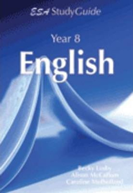 ESA Year 8 English Study Guide