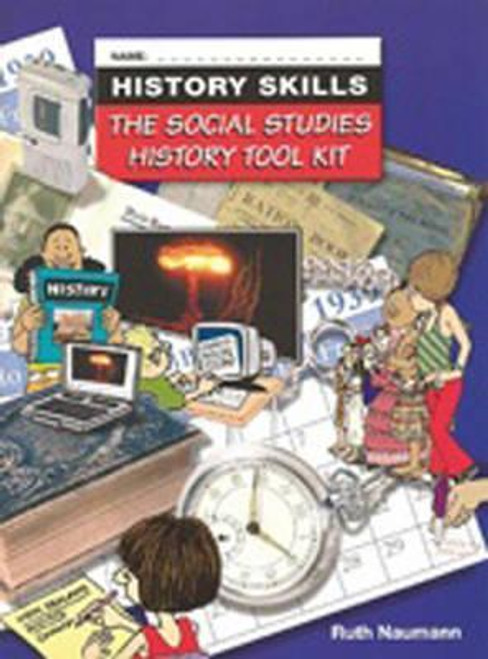 History Skills: The Social Studies History Tool Kit