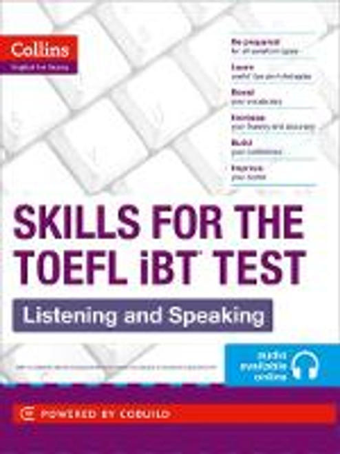 Skills For The Toefl iBT Test: Listening and Speaking