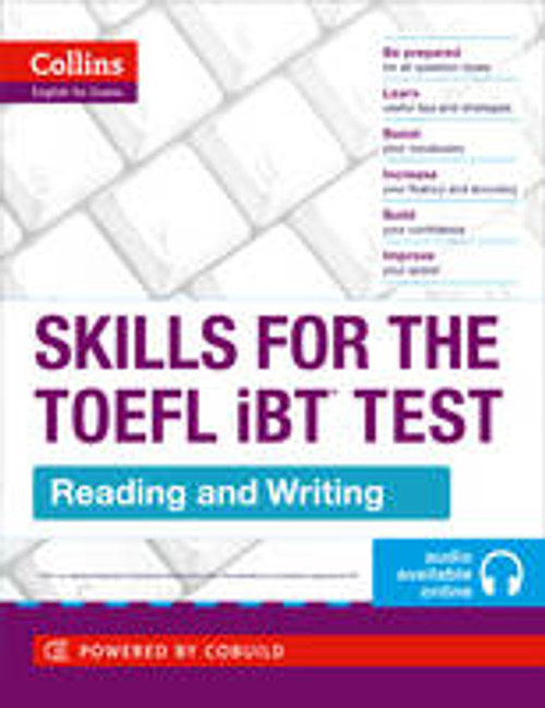 Skills For The TOEFL iBT Test: Reading and Writing