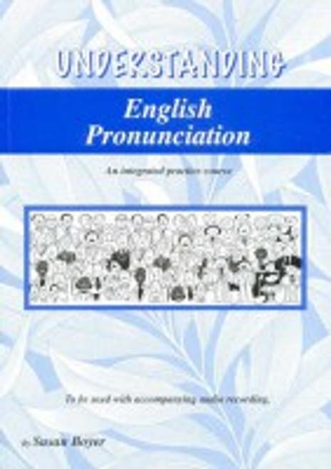 Understanding English Pronunciation Student Book