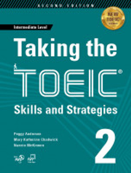Taking The TOEIC 2: Skills and Strategies