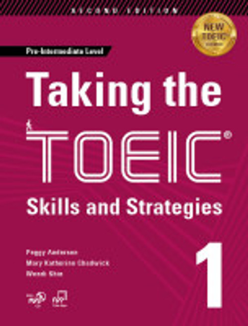 Taking The TOEIC 1: Skills and Strategies