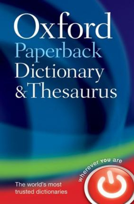 Oxford Paperback Dictionary and Thesaurus