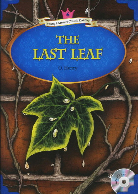 Young Learners Classic Readers Level 6: The Last Leaf