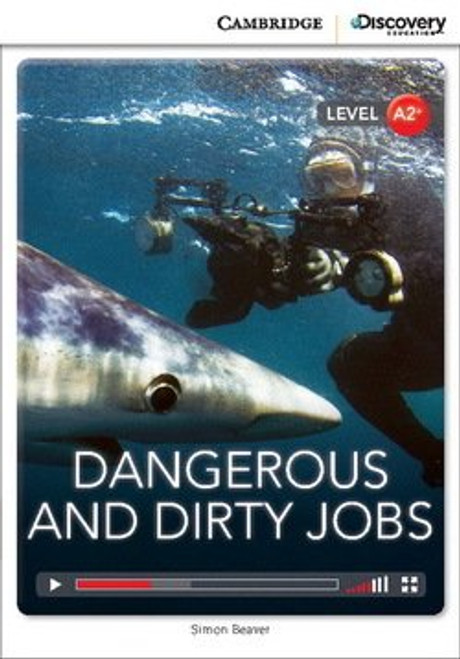 Dangerous and Dirty Jobs (Level A2+)