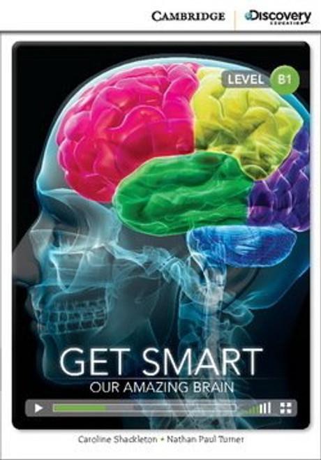 Get Smart: Our Amazing Brain (Level B1)