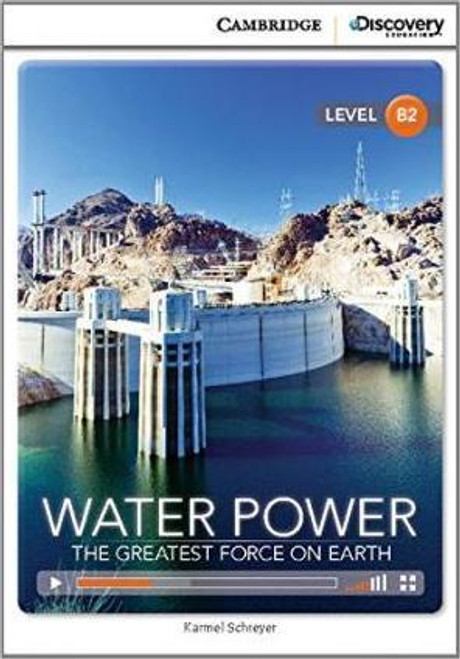 Water Power: The Greatest Power on Earth (Level B2)