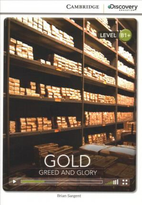 Gold: Greed and Glory (Level B1+)