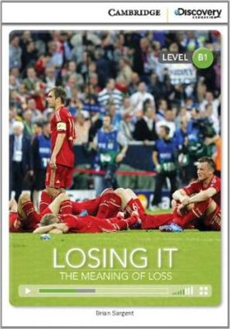 Losing it: The Meaning of Loss (Level B1)