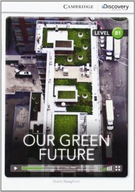 Our Green Future (Level B1)