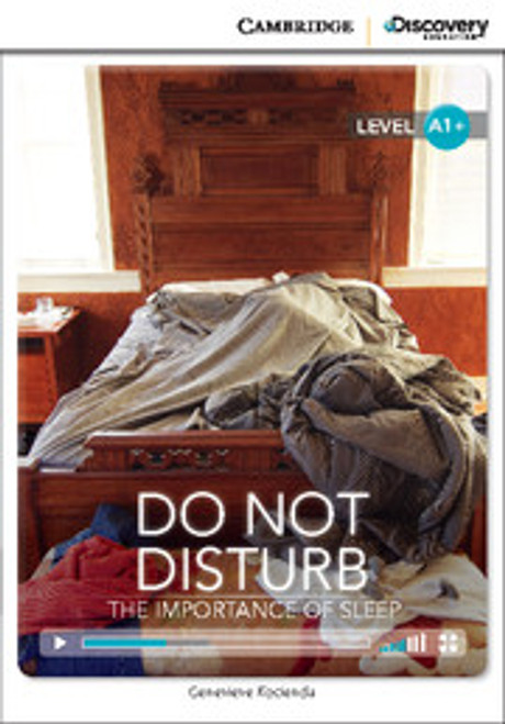 Do Not Disturb: The Importance of Sleep (Level A1+)