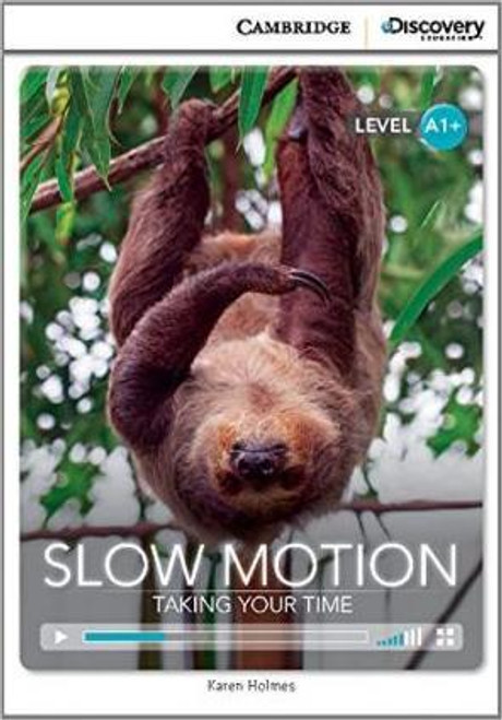Slow Motion: Taking Your Time (Level A1+)