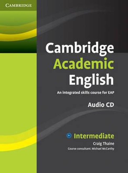 Cambridge Academic English: B1+ Intermediate Class Audio CD