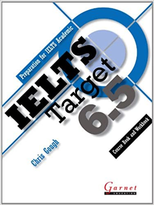 IELTS Target 6.5: Combined Course Book and Student Workbook