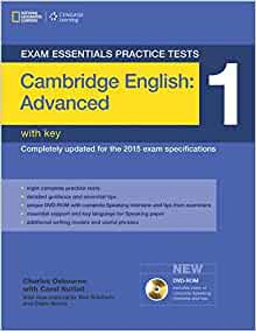 Exam Essentials: Cambridge Advanced Practice Tests 1 with Key