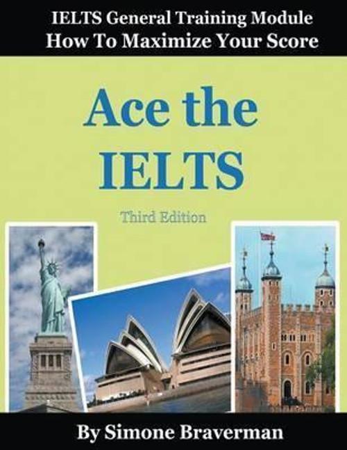 Ace the IELTS: General Module