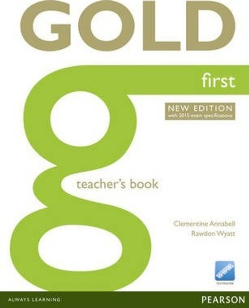 Gold First Teacher's Book