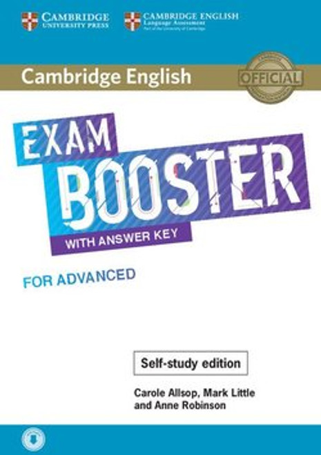 Cambridge English Exam Booster with Answer Key for Advanced: Self-study Edition (Teacher's Resource)