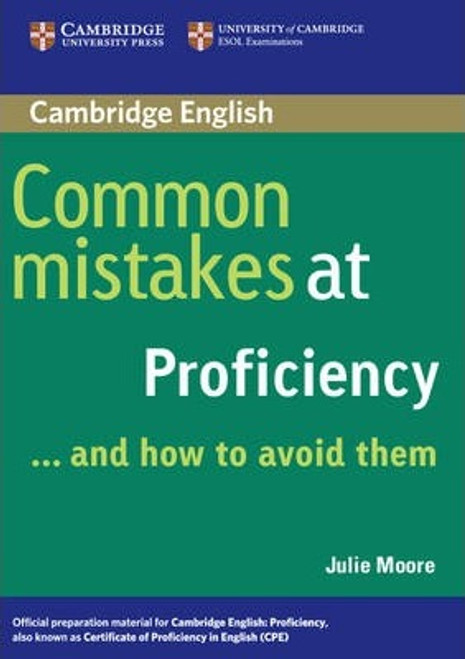 Cambridge English Common Mistakes at Proficiency...and How to Avoid Them