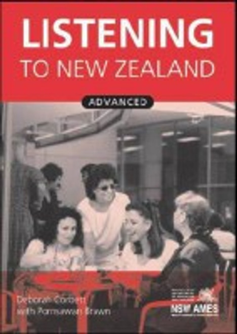 Listening to New Zealand: Advance Student Book