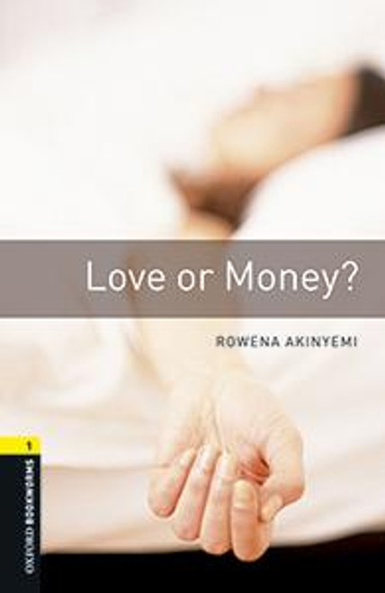 Oxford Bookworms Library: Love or Money? Audio Pack (Level 1)
