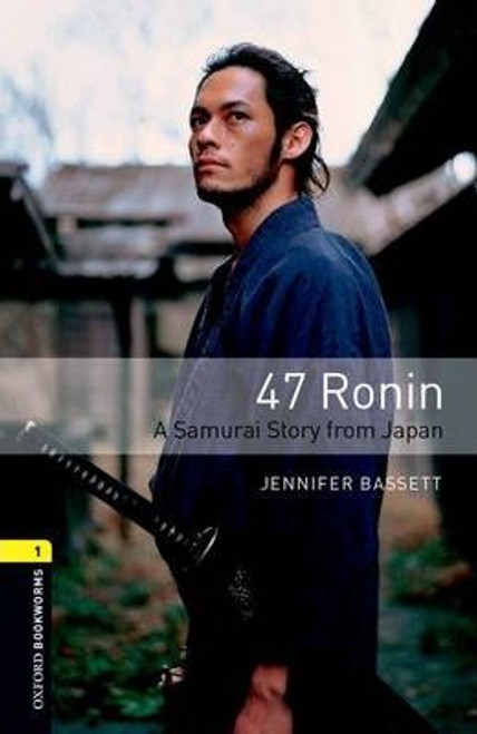 Oxford Bookworms Library: 47 Ronin Audio Pack (Level 1)