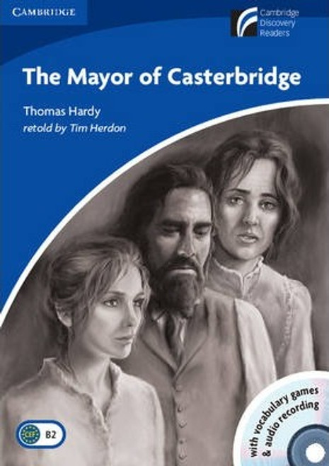 The Mayor of Casterbridge: Level 5 Book with CD-ROM and Audio CD Pack