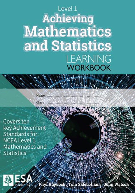 LEVEL 1 ACHIEVING MATHEMATICS AND STATISTICS LEARNING WORKBOOK (NEW EDITION)