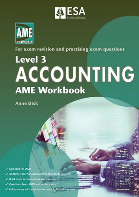 Level 2 Accounting: AME Workbook (2020 edition)
