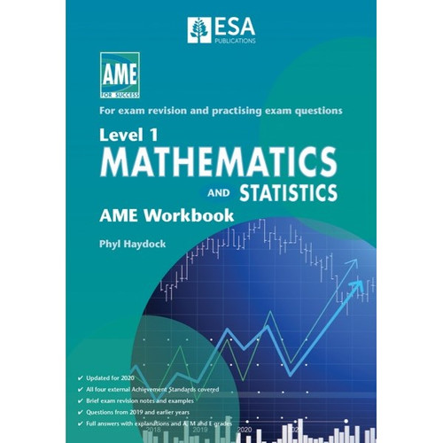 Level 1 Mathematics and Statistics: AME Workbook (2020 edition)