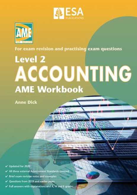 Level 2 Accounting: AME Workbook (2020 ed)