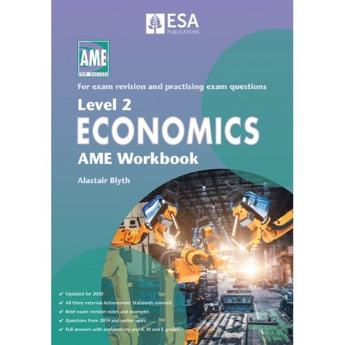 Level 2 Economics: AME Workbook (2020 edition)