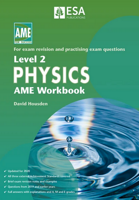 Level 2 Physics: AME Workbook (2020 edition)