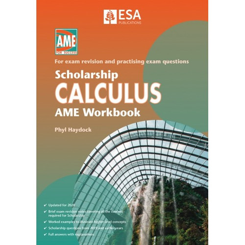 Scholarship Calculus: AME Workbook (2020 edition)