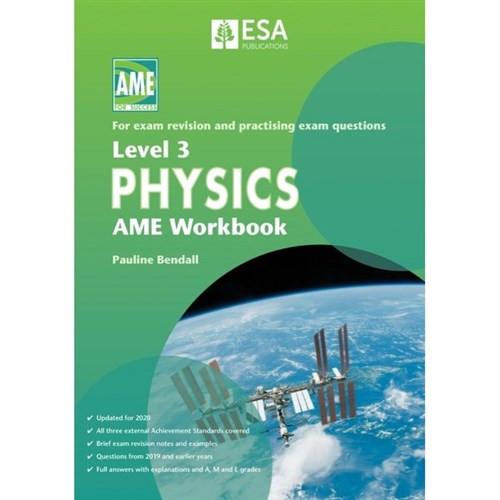 LEVEL 3 PHYSICS AME WORKBOOK 2020