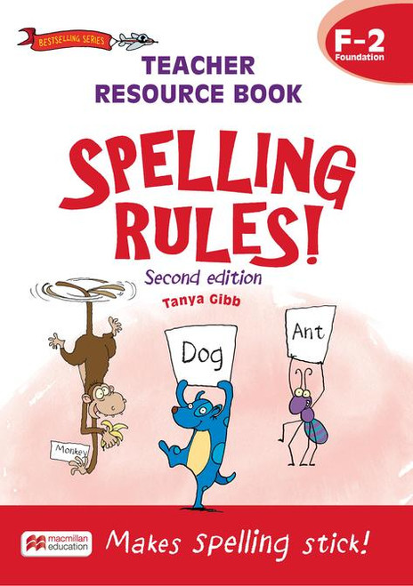 Spelling Rules! 2ed Teacher Resource Book F-2