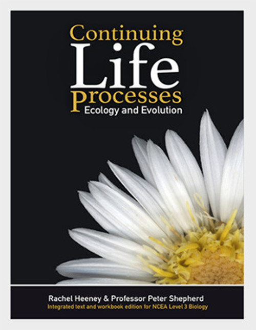 Continuing Life Processes, Ecology and Evolution