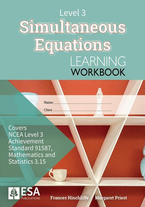 Level 3 Simultaneous Equations 3.15 Learning Workbook (new edition)