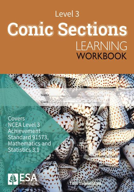 Level 3 Conic Sections 3.1 Learning Workbook (new edition)